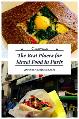 Some of the best street food in Paris, from falafel to crepes and delicious market food.
