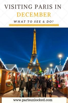 Visiting Paris in December: What to See and Do?
