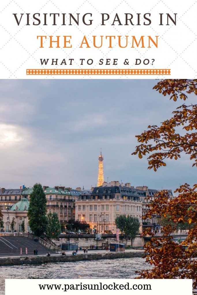 Visiting Paris in the Autumn